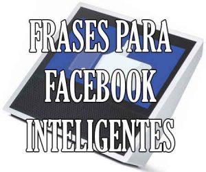 Frases para Facebook Inteligentes