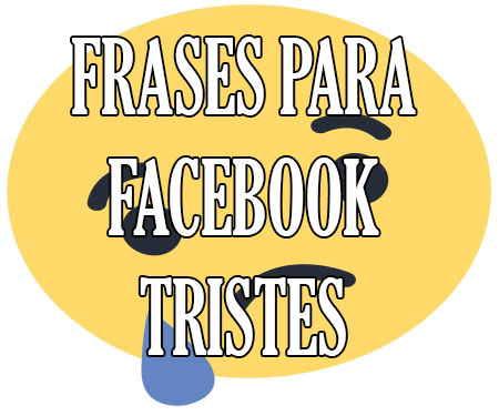 Frases Y Estados Para Facebook Tristes De Tristeza Act 2019