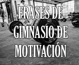 Frases de gimnasio de motivacion