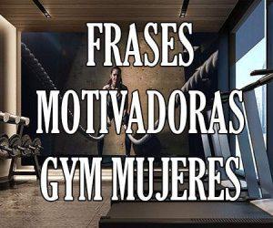 Frases motivadoras gym mujeres