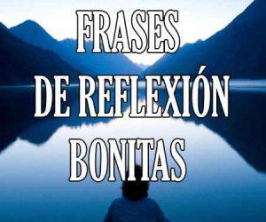 Frases De Reflexion Cortas Y Bonitas De Amor Y De La Vida
