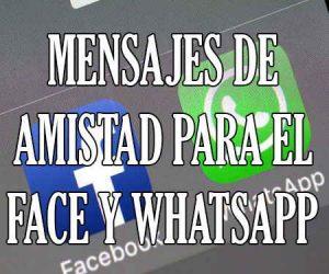 Mensajes de Amistad para Facebook o WhatsaApp