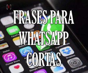 Estados para WhatsApp Cortos