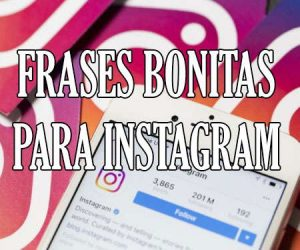 Frases Bonitas para Instagram