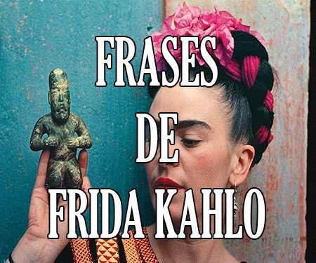 Frases De Frida Kahlo De Amor Feministas Pensamientos