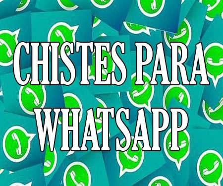Chistes Para Whatsapp Cortos Para Mandar Gratis