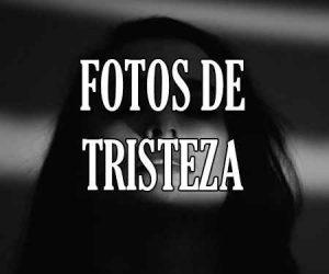 Fotos de Tristeza