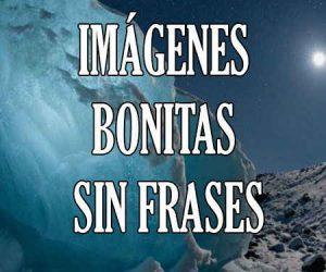 Imagenes Bonitas sin Frases