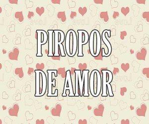 Piropos De Amor Para Enamorar A Mujeres Bonitos Y Románticos