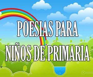 Poesias para Niños de Primaria