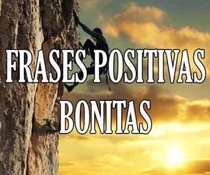 Frases Positivas Bonitas