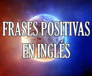 Frases Positivas en Ingles