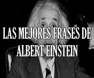 Las Mejores Frases de Albert Einstein
