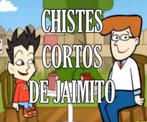 Chistes Cortos de Jaimito