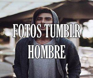 Fotos Tumblr Hombre