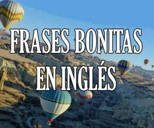 Frases Bonitas en Inglés