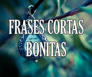 Frases Cortas Bonitas