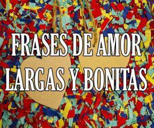 Frases de Amor Largas y Bonitas