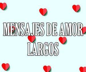 Mensajes de Amor Largos