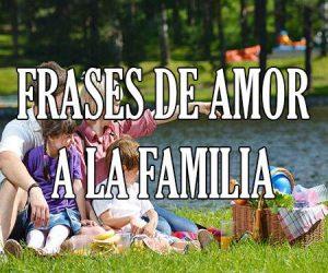 Frases de Amor a la Familia