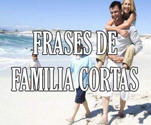 Frases de Familia Cortas