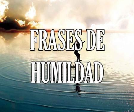 Frases De Humildad Cortas Mensajes De Sencillez Frases