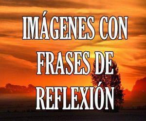 Imagenes con Frases de Reflexión