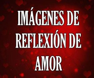Imagenes de Reflexión de amor