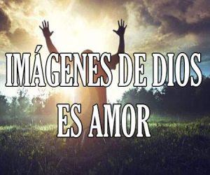 Imágenes de Dios es Amor
