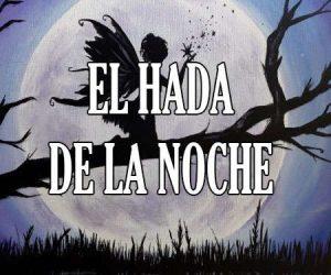 Resumen de El Hada de la Noche