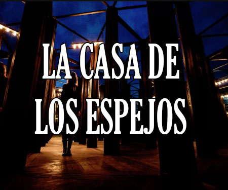 La Casa De Los Espejos La Leyenda Urbana De La Azotea