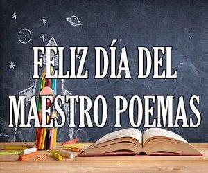Feliz Día del Maestro Poemas