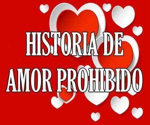 Historia de amor prohibido
