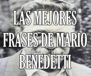 Las Mejores Frases de Mario Benedetti