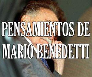 Pensamientos de Mario Benedetti