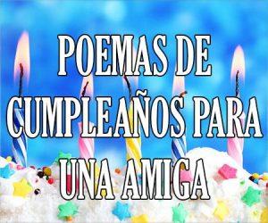 Poemas de Cumpleaños para una Amiga