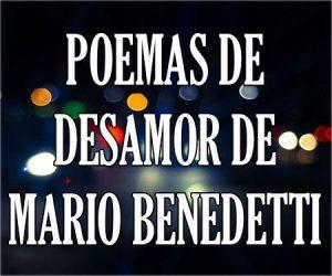 Poemas de Desamor Largo Mario Benedetti