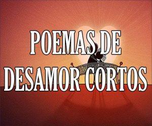Poemas de Desamor Cortos
