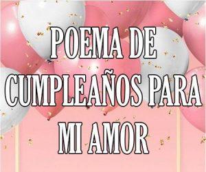 Poema de Cumpleaños para mi Amor