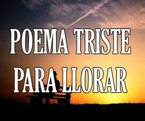 Poema Triste para Llorar