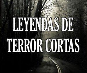 Leyendas de Terror Cortas