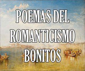 Poemas del Romanticismo Bonitos