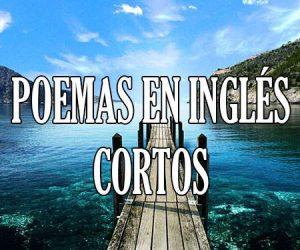 Poemas en Ingles Cortos