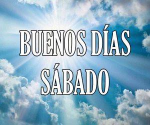 Buenos Dias Sabado