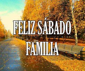 Feliz Sabado Familia