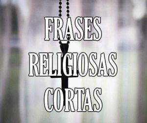 Frases Religiosas Cortas