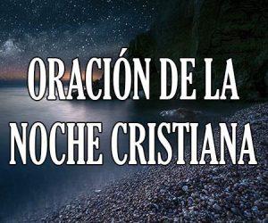 Oración de la Noche Cristiana