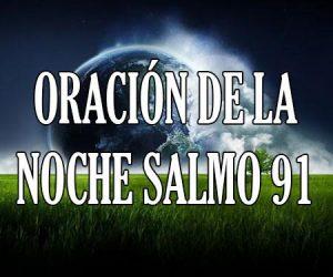 Oración de la Noche Salmo 91
