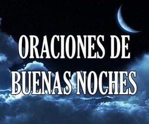 Oraciones de Buenas Noches