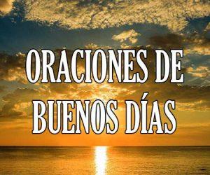 Oraciones de Buenos Dias